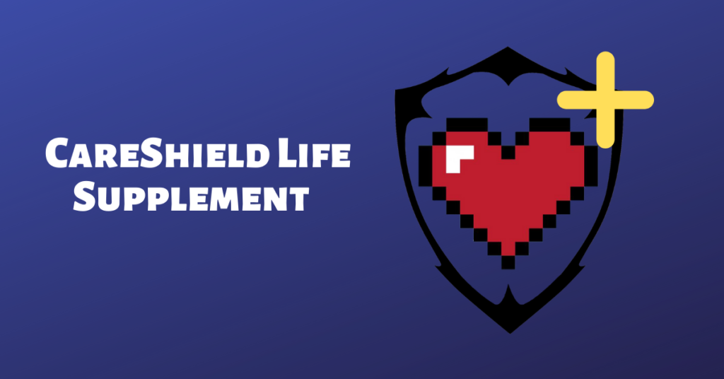 CareShield Life Supplement