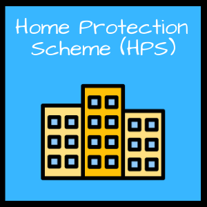 Home Protection Scheme (HPS)