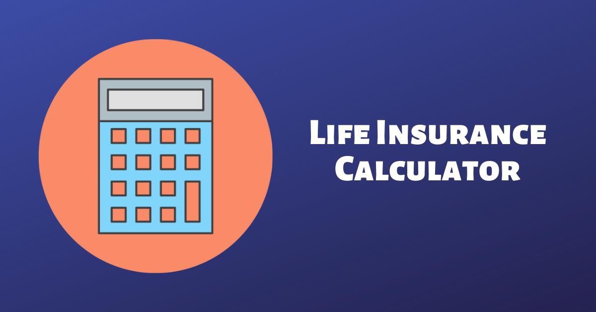 Life Insurance (+ Critical Illness) Calculator: How Much ...
