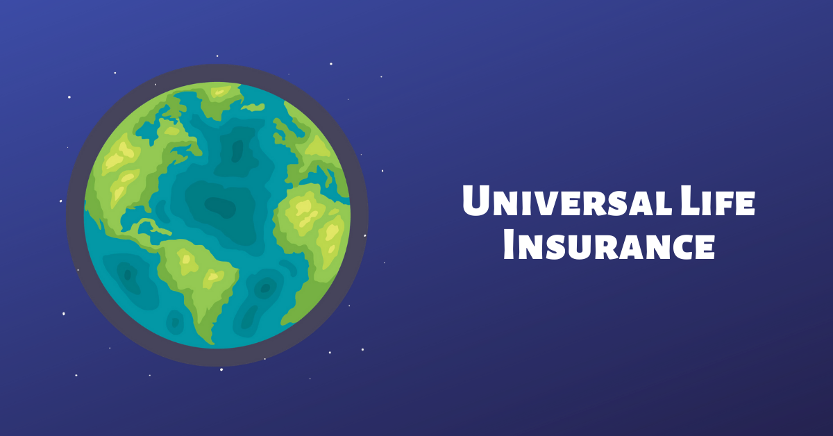Universal Life Insurance in Singapore: Ultimate Guide (2020)