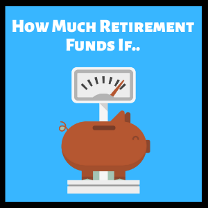 retirement funds if invest now singapore