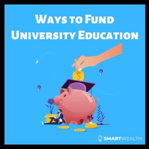 ways to fund university education singapore